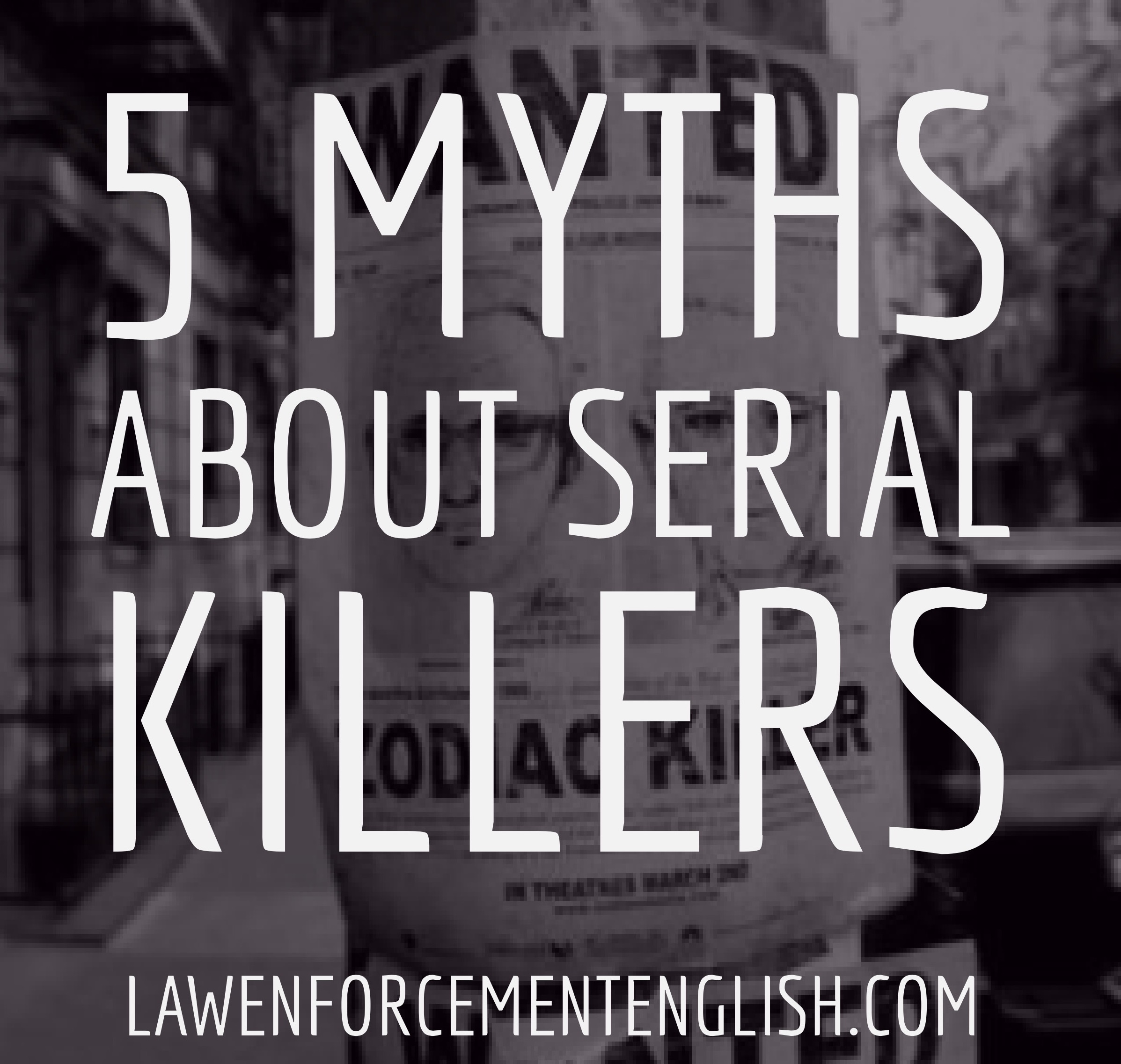 NEWSLETTER: 5 Myths about Serial Killers and Present Simple
