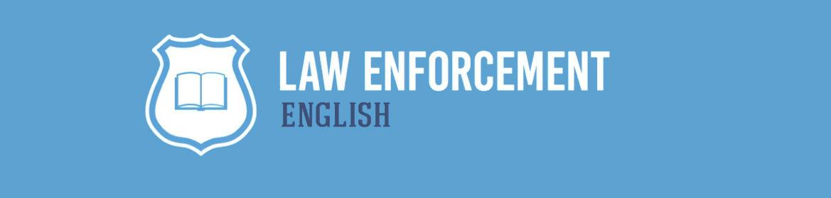 Law Enforcement English