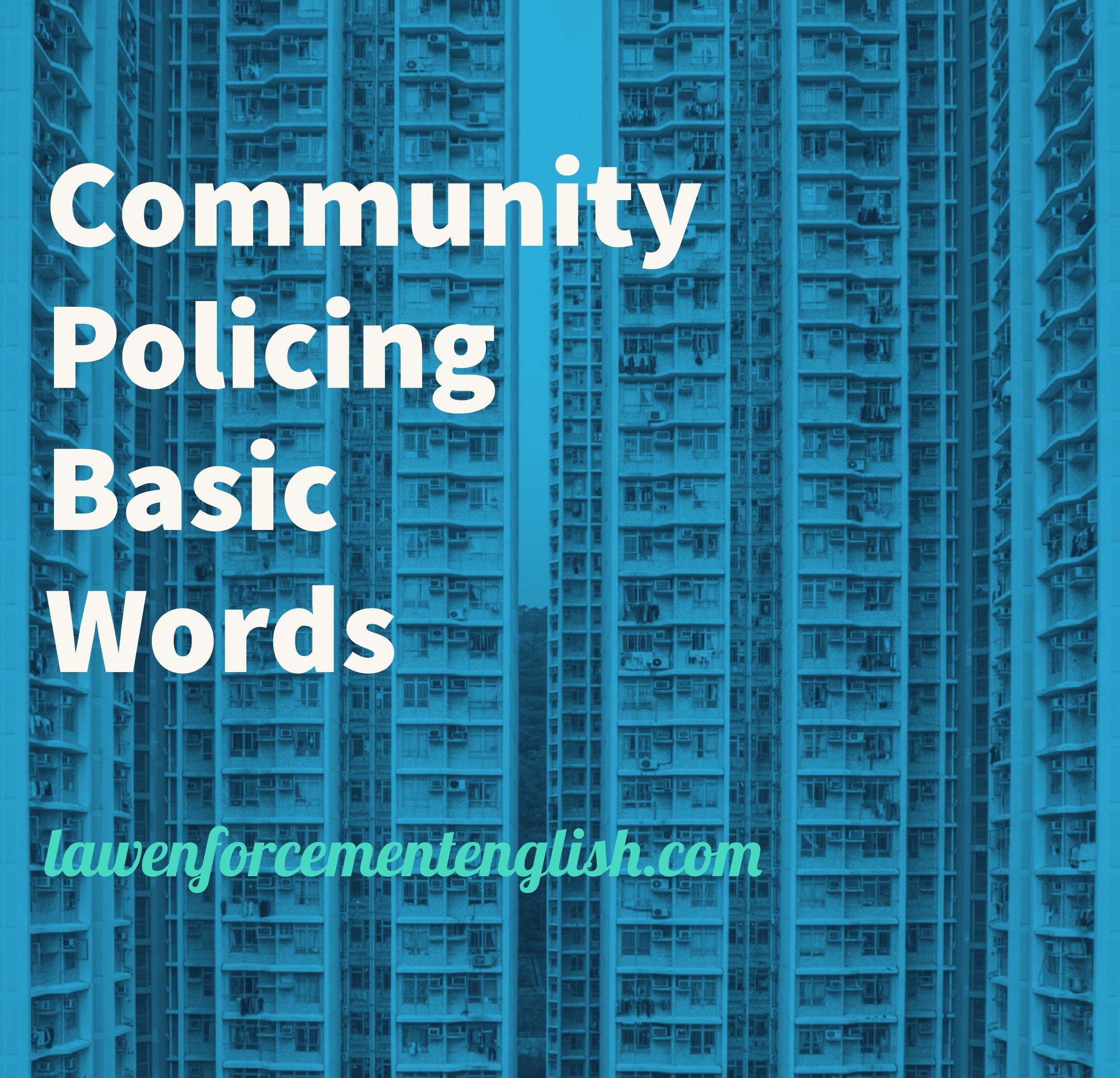 Community Policing Basic Words (Test + Vocabulary)