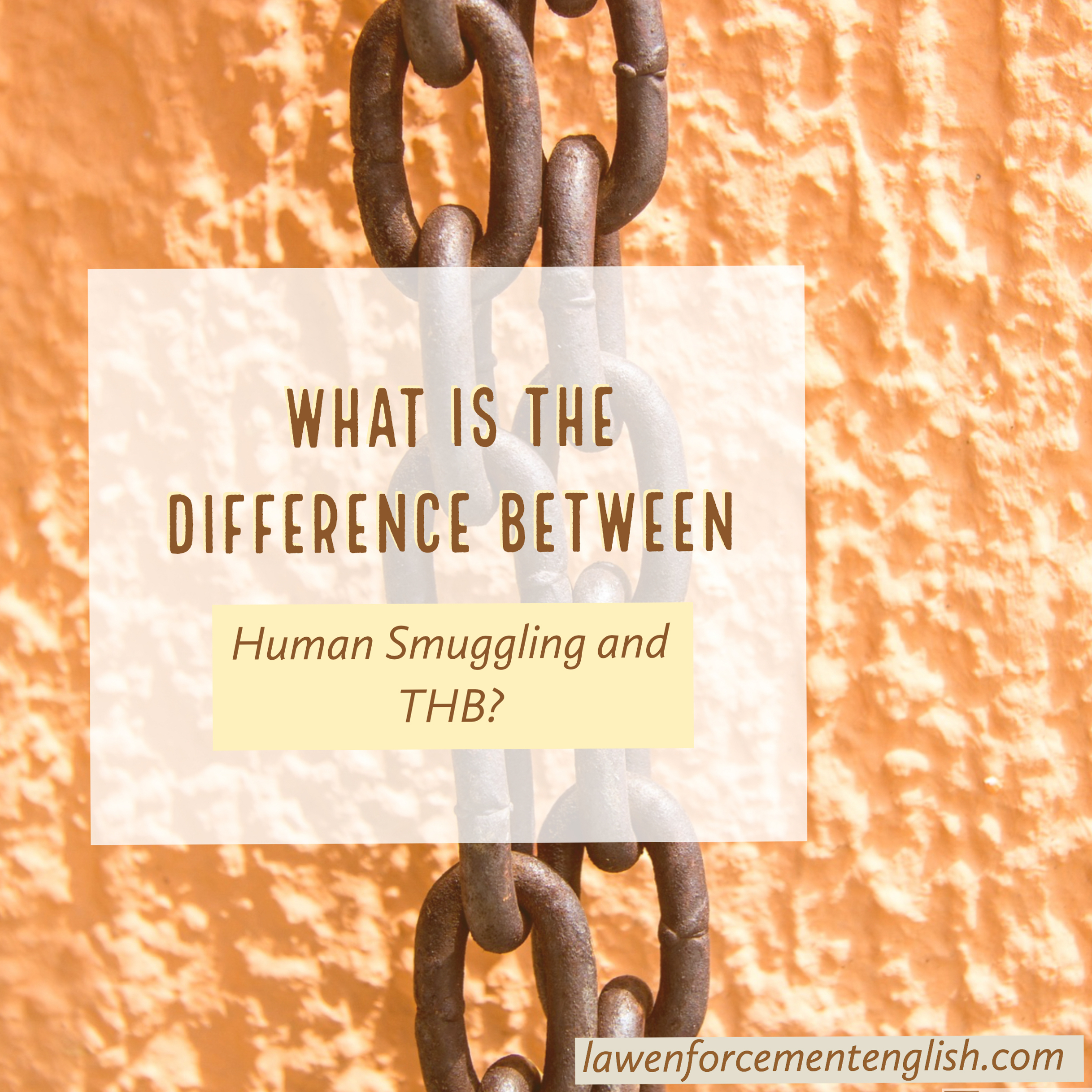 Human Smuggling and THB – What is the Difference?