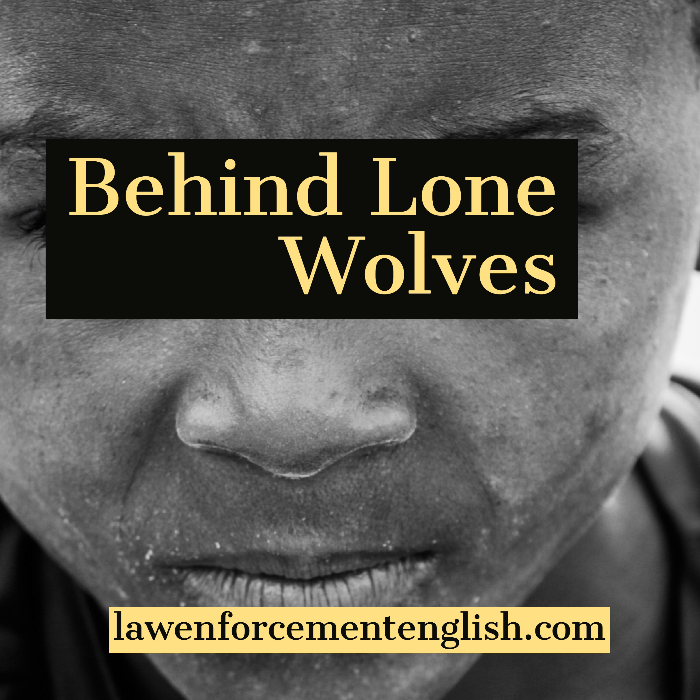 Behind Lone Wolves